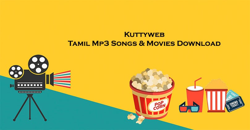 Kuttyweb Website 2021 - Tamil Movies & Tamil Mp3 Songs Download - Is It Legal to Do?