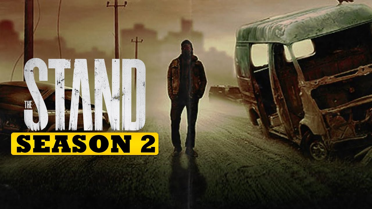 The Stand Season 2 Release Date, Cast, Plot And All You Need To Know