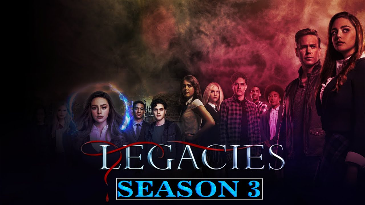 Legacies Season 3 Netflix Release Date & More - Here Are The Hot Updates